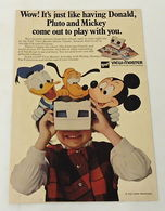 Wow.! It's Just Like Having Donald Pluto, And Mickey Come Out To Play With You. | Print Ads