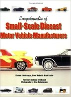 Encyclopedia of Small-Scale Diecast Motor Vehicle Manufacturers | Books