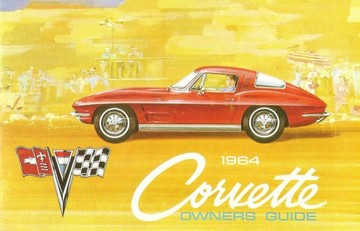 Chevrolet Corvette 1964 Owners Manual | Manuals and Instructions