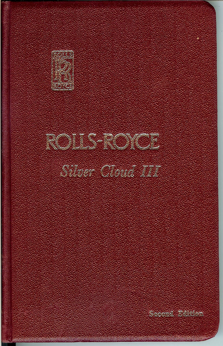 rolls royce silver cloud iii owner s manual manuals and rh hobbydb com rolls royce owners manual rolls royce owners manual pdf