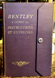 Bentley 4 litres 250 Instructions et Entretien | Manuals & Instructions