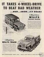 It Takes 4-Wheel-Drive To Beat Bad Weather | Print Ads