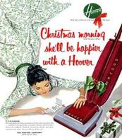Christmas Morning She'll Be Happier With A Hoover | Print Ads