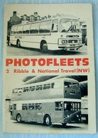 Photofleets 2 Ribble & National Travel (NW) | Books | Photofleets 2