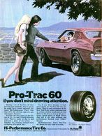 Pro-Trac 60 If You Don't Mind Drawing Attention. | Print Ads