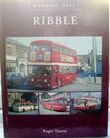 Ribble Working Days | Books | Ribble Working Days