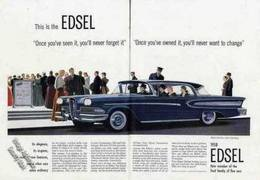 "This Is The Edsel. ""Once You've Seen It, You'll Never Forget It."" ""Once You've Owned It, You'll Never Want To Change."" 