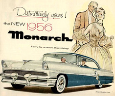 Distinctively Yours! The New 1956 Monarch. | Print Ads