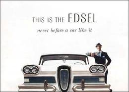 This Is The Edsel Never Before A Car Like It | Print Ads