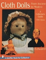 Cloth Dolls from Ancient to Modern - A Collectors Guide | Books