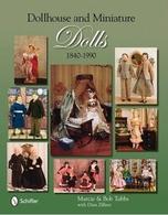 Dollhouse and Miniature Dolls 1840-1990 | Books