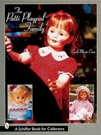 The Patti Playpal Family An Unauthorized Guide to 1960s Companion Dolls | Books