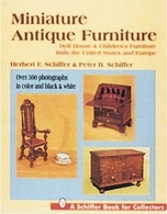 Miniature Antique Furniture - Doll House and Childrens Furniture from the United States and Europe  | Books