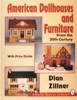 American Dollhouses and Furniture from the 20th Century | Books