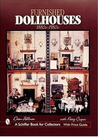 Furnished Dollhouses 1880s - 1980s | Books