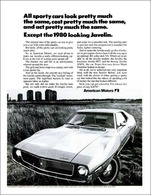 All Sporty Cars Look Pretty Much The Same, Cost Pretty Much The Same, And Act Pretty Much The Same. Except For The 1980 Looking Javelin. | Print Ads