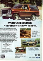 1980 Ford Bronco  A New Advance In Family 4-Wheelers.   Print Ads