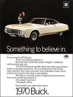 "1970 Buick Riviera Ad ""1970 Buick Riviera - Something to believe in."" 