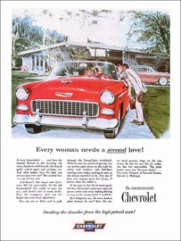"1955 Chevy Bel Air Convertible Ad ""Every woman needs a second love"" 
