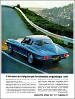 """1964 Corvette Ad """"If this doesn't satisfy your yen for adventure, try painting in Tahiti."""" 