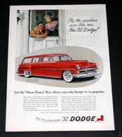 """""""My, The Neighbors Sure Like Our New '52 Dodge""""! 