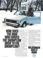 How Does The Man Who Drives The Snowplow Drive To The Snowplow? | Print Ads