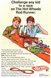 Challenge Any Kid To A Race On The Hot Wheels Rod Runner. | Print Ads