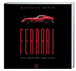 Ferrari - All Masstäbe und Typen | Books