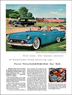 And Now: The Latest Version Of America's Most Exciting Car: Ford Thunderbird For '56 | Print Ads