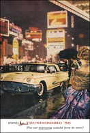 Ford Thunderbird '59 The Car Everyone Would Love To Own!hunderbird | Print Ads