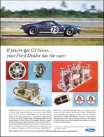 If You've Got GT Fever ... Your Ford Dealer Has The Cure. | Print Ads