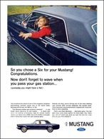 So You Chose A Six For Your Mustang! Congratulations. | Print Ads