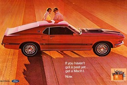 1969 mustang mach 1 ad %2522if you haven%2527t got a past yet . . . get a mach 1 now%2522 print ads 40b342cc 0a1b 43a8 aa58 6d48bbbc0970 medium
