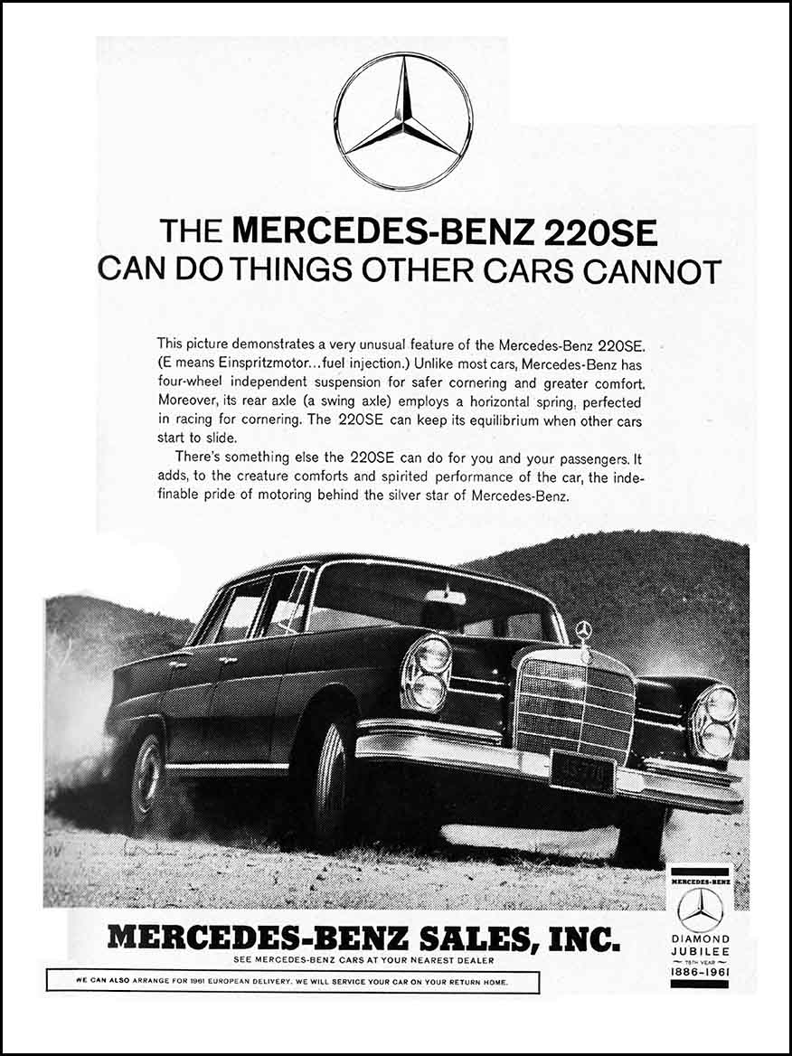 The mercedes benz 220 se can do things other cars cannot for Mercedes benz print ads