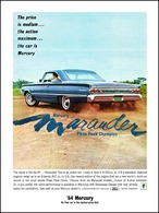 The Price Is Medium ... The Action Maximum ... The Car Is Mercury   Print Ads