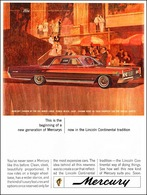 This Is The Beginning Of A New Generation Of Mercurys Now In The Lincoln Continental Tradition   Print Ads