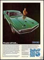 People Will Talk ... If You Show Up One Day In a 1969 Shelby Mustang GT 350 or 500 | Print Ads