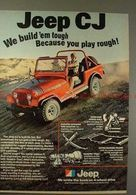 Jeep CJ We Build 'em Tough Because You Play Rough! | Print Ads