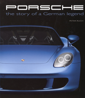 Porsche, The Story of a German Legend | Books