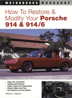 How To Restore & Modify Your Porsche 914 & 914/6 | Books