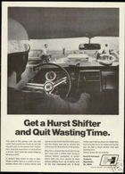 Get A Hurst Shifter And Quit Wasting Time. | Print Ads