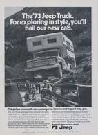 The '73 Jeep Truck. For Exploring In Style, You'll Hail Our New Cab. | Print Ads