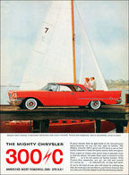 The Mighty Chrysler 300/C America's Most Powerful Car – 375 H.P.! | Print Ads