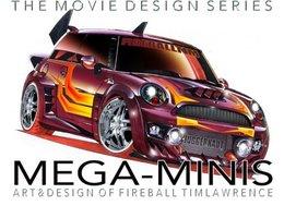 Mega-Minis: Art & Design of Fireball Tim   Books