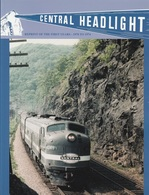 Central Headlight  Reprint Of The First Years 1970 - 1974 Magazine | Magazines & Periodicals | Central Headlight  Reprint Of The First Years 1970 - 1974 Magazine