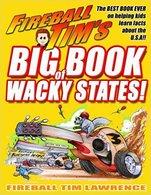 Fireball tim%2527s big book of wacky states%253a the best book for kids on the usa ever%2521 %2528fireball tim%2527s wacky book series%2529 %2528volume 1%2529 books f9b181b4 0b94 48b1 aebe 7eddf2924294 medium