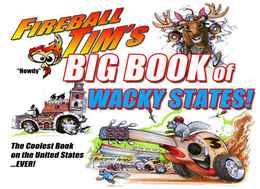 Fireball tim%2527s big book of wacky states%2521%253a teaching kids all about the united states%2521 %2528vol. 2%2529 books 82e5569e 28f5 4eda a599 bb62f7cb415f medium