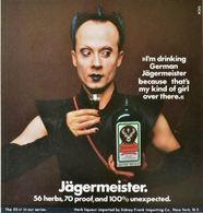 >>I'm Drinking German Jägermeister Because That's My Kind Of Girl Over There.<< | Print Ads
