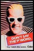 Don't Say The 'P' Word. | Print Ads