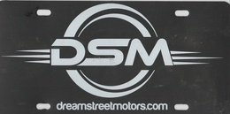 DSM Novelty Plate Dream Street Motors  | License Plates | DSM Novelty Plate Dream Street Motors